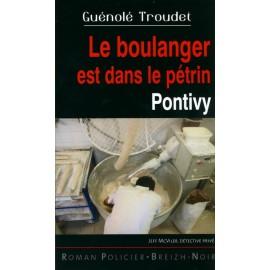LE BOULANGER EST DANS LE PÉTRIN - PONTIVY
