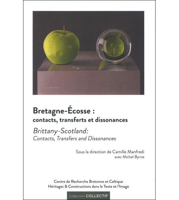 BRETAGNE - ÉCOSSE : contacts, transferts et dissonances