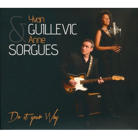 CD YVAN GUILLEVIC & ANNE SORGUES - DO IT YOUR WAY