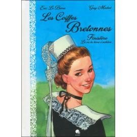 COIFFES BRETONNES - TOME 1 LE FINISTÈRE