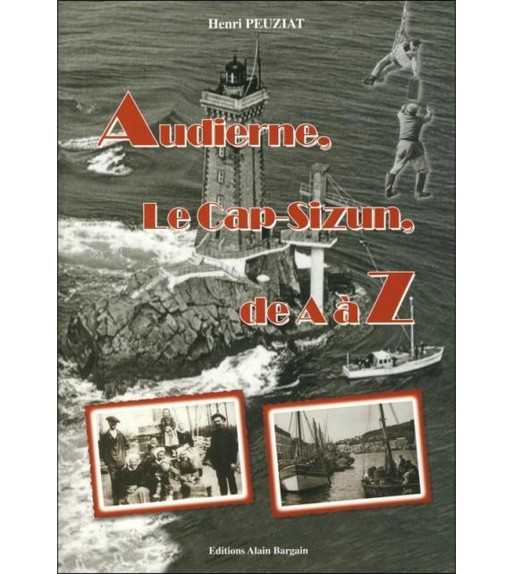 AUDIERNE LE CAP-SIZUN DE A À Z