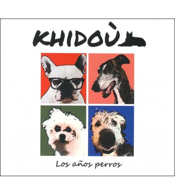 CD KHIDOU - LOS AÑOS PERROS