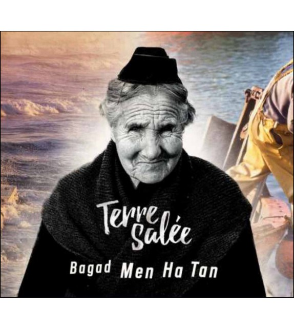 CD BAGAD MEN HA TAN - TERRE SALÉE