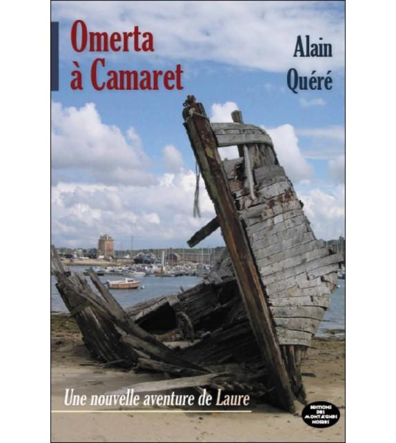OMERTA À CAMARET - Une nouvelle aventure de Laure