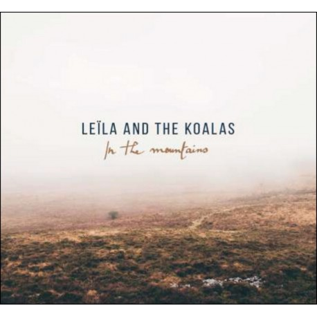 CD LEILA AND THE KOALAS - IN THE MOUNTAINS