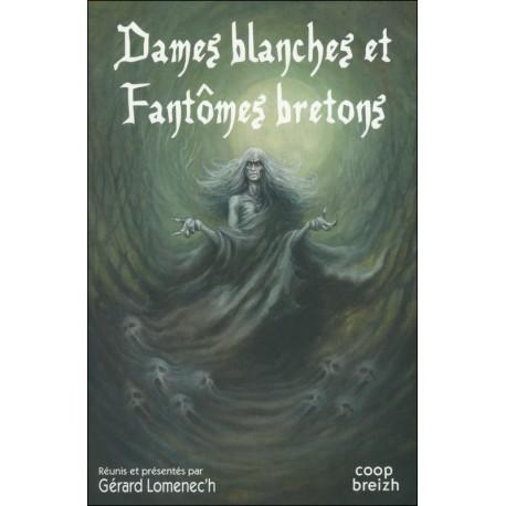 DAMES BLANCHES ET FANTÔMES BRETONS