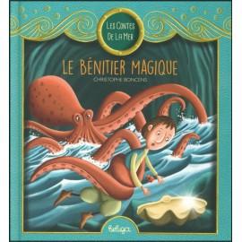 LE BÉNITIER MAGIQUE - Contes de la Mer