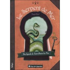 PAYS DE LÉGENDES- Le Serpent de Mer