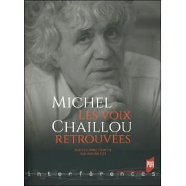 MICHEL CHAILLOU - LES VOIX RETROUVÉES
