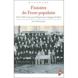 FINISTÈRE DU FRONT POPULAIRE - 1934-1938 - Lutte pour l'hégémonie et logique de blocs