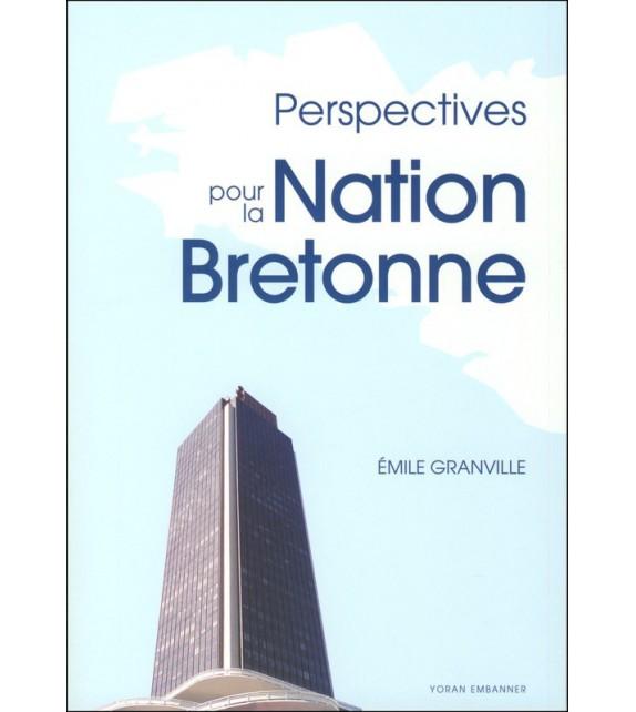PERSPECTIVES POUR LA NATION BRETONNE