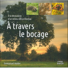 À TRAVERS LE BOCAGE
