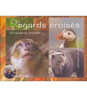 REGARDS CROISÉS - La conscience animale !