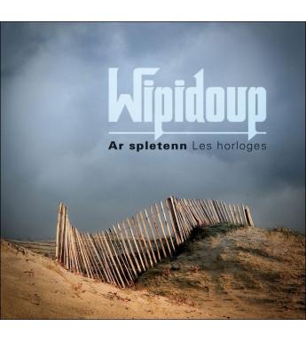 CD WIPIDOUP - Ar Spletenn, les Horloges