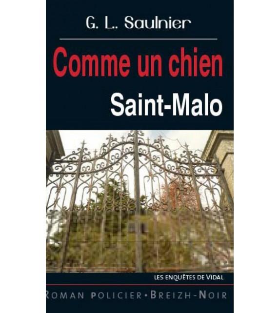 COMME UN CHIEN - Saint-Malo