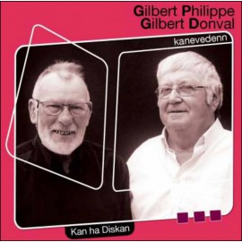 CD GILBERT PHILIPPE ET GILBERT DONVAL - Kanevedenn