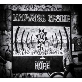 CD MAUVAISE GRAINE - Hope