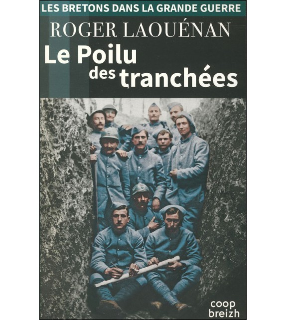 LE POILU DES TRANCHÉES
