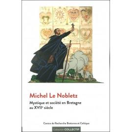 MICHEL LE NOBLETZ Mystique et société en Bretagne au XVIIe siècle
