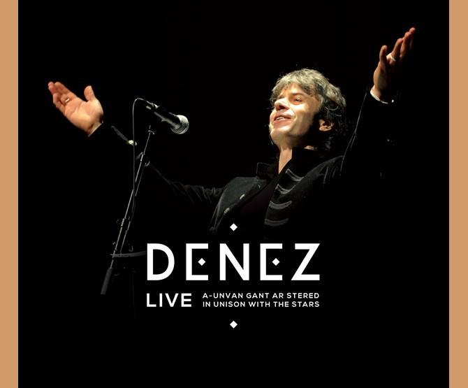 Denez, Le CD et DVD du spectacle