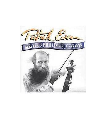 CD PATRICK EWEN - BERCEUSES POUR LES VIEUX ENFANTS