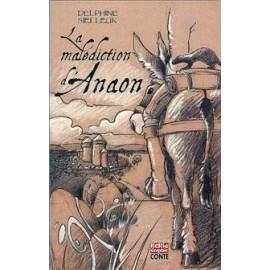 LA MALEDICTION D'ANAON