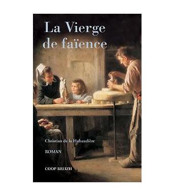 LA VIERGE DE FAIENCE (ancienne édition)