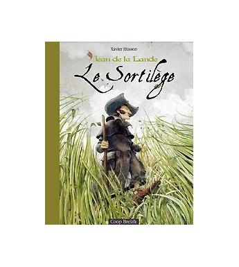 LE SORTILÈGE - Jean de la Lande tome 1