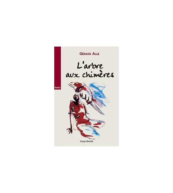 L'ARBRE AUX CHIMERES