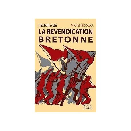 HISTOIRE DE LA REVENDICATION BRETONNE