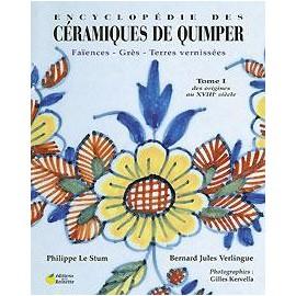 ENCYCLOPÉDIE DES CÉRAMIQUES DE QUIMPER Tome 1