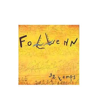 CD FOLLENN - 32 TEMPS