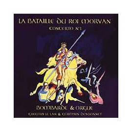 CD LE LANN ET DESBONNET - LA BATAILLE DU ROI MORVAN