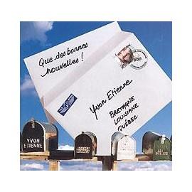 CD YVON ETIENNE - QUE DE BONNES NOUVELLES !
