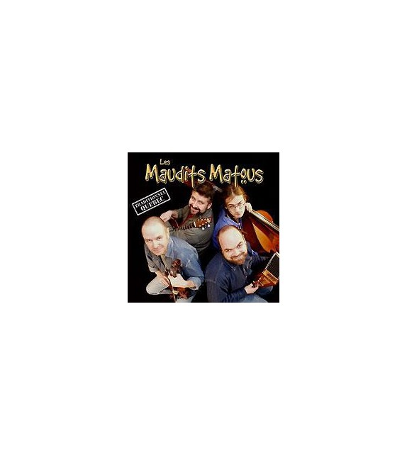 CD MAUDITS MATOUS - TRADITIONNEL QUÉBEC