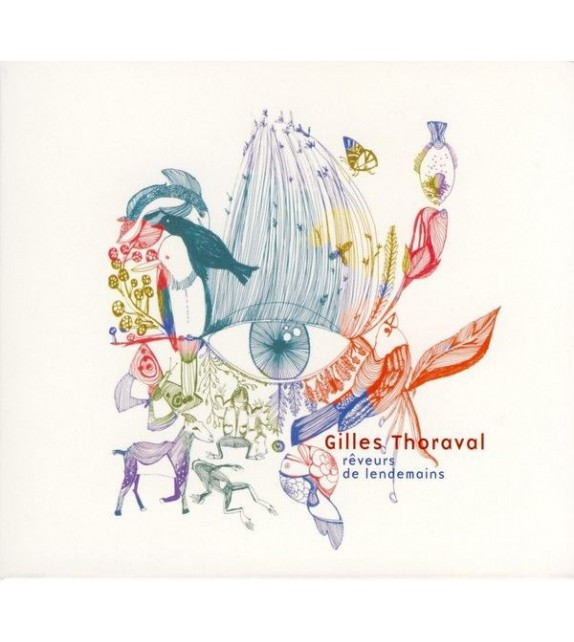 CD GILLES THORAVAL - RÊVEURS DE LENDEMAINS