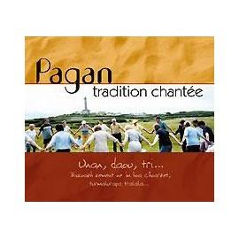 CD TRADITION CHANTEE EN PAYS PAGAN - UNAN, DAOU, TRI...