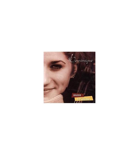 CD DOMINIQUE DUPUIS - SANS RELACHE