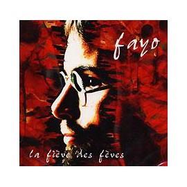 CD FAYO - LA FIEVE DES FEVES