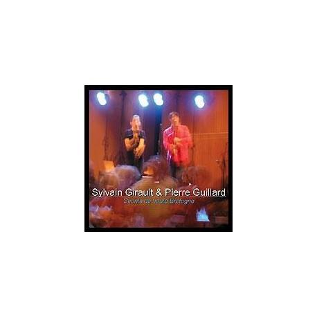 CD GIRAULT-GUILLARD - CHANTS DE HAUTE BRETAGNE