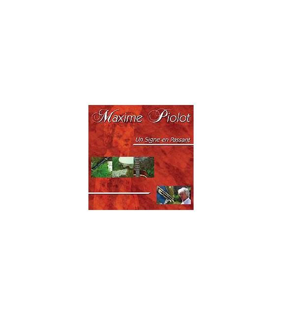 CD MAXIME PIOLOT - UN SIGNE EN PASSANT