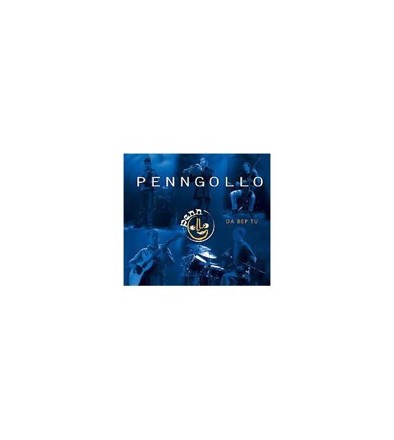 CD PENNGOLLO - DA BEP TU