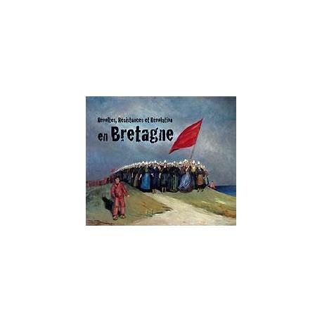 CD CHANTS DE REVOLTES RESISTANCES ET REVOLUTION EN BRETAGNE