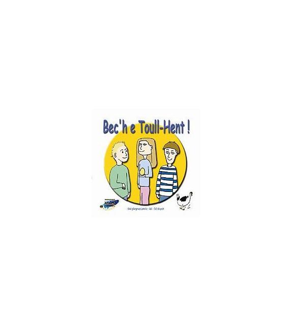 BEC'H E TOULL HENT !