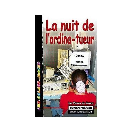 LA NUIT DE L'ORDINA-TUEUR