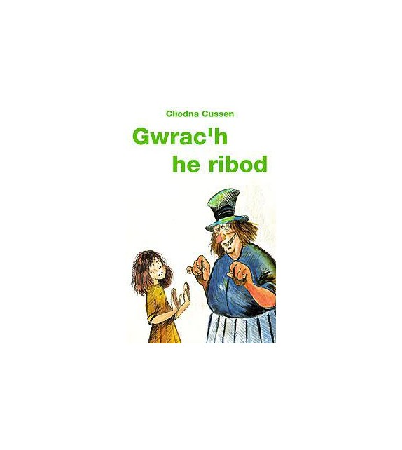 GWRAC'H HE RIBOD