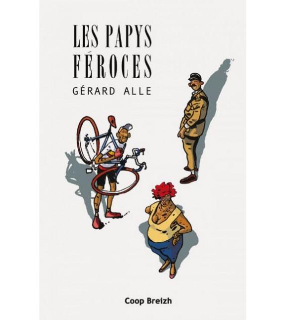 LES PAPYS FEROCES