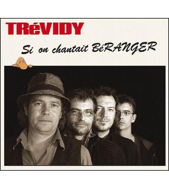 CD TREVIDY - SI ON CHANTAIT BERANGER