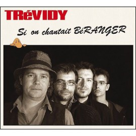 CD TREVIDY - SI ON CHANTAIT BERANGER