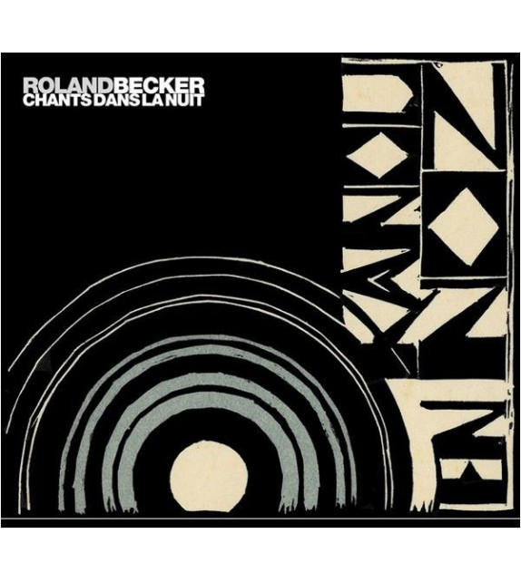 CD ROLAND BECKER - KANOU AN NOZ - CHANTS DANS LA NUIT
